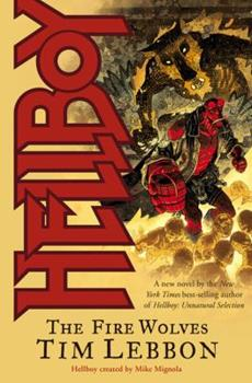 Hellboy: The Fire Wolves - Book  of the Hellboy Novels