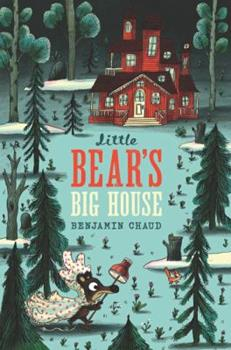 Little Bear's Big House: - Book #4 of the Little Bear and Papa Bear
