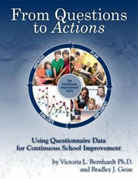 Paperback From Questions to Actions: Using Questionnaire Data for Continuous School Improvement Book