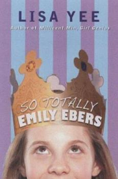 So Totally Emily Ebers 0439838479 Book Cover