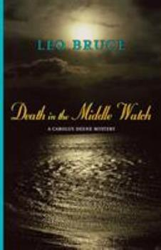Death in the Middle Watch: A Carolus Deene Mystery 0897335236 Book Cover