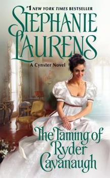 The Taming of Ryder Cavanaugh - Book #20 of the Cynster