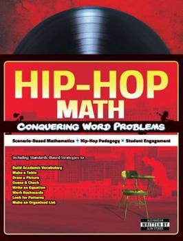 Hip-Hop Math: Conquering Word Problems 098615461X Book Cover