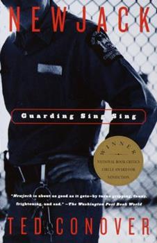 Newjack: Guarding Sing Sing 0375726624 Book Cover