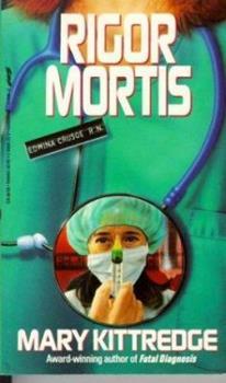 Rigor Mortis: An Edwina Crusoe Mystery 0312055048 Book Cover