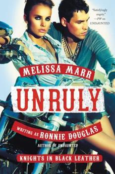 Unruly - Book #2 of the Knights in Black Leather