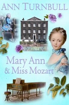 Mary Ann and Miss Mozart - Book #1 of the Historical House