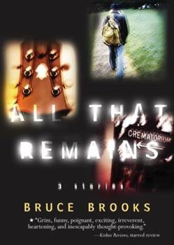 All That Remains 068983442X Book Cover