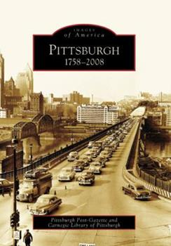 Pittsburgh: 1758-2008 073856317X Book Cover
