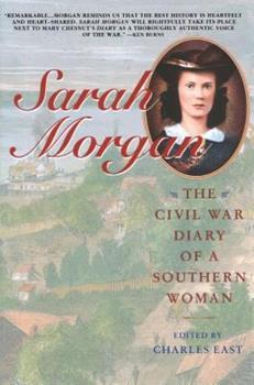 Sarah Morgan: The Civil War Diary Of A Southern Woman 0671785036 Book Cover