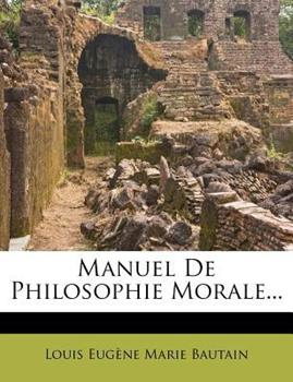 Paperback Manuel de Philosophie Morale Book