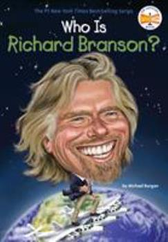 Who Is Richard Branson? - Book  of the Who Was/Is...?