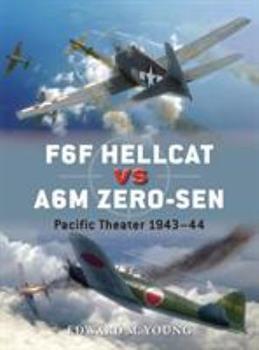 F6F Hellcat vs A6M Zero-sen: Pacific Theater 1943–44 - Book #62 of the Duel