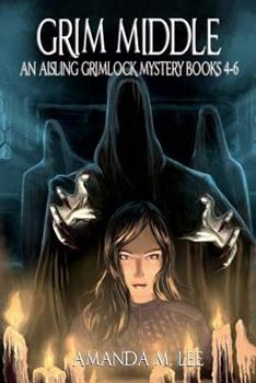 Grim Middle - Book  of the Aisling Grimlock