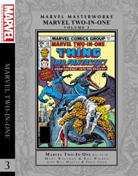 Marvel Masterworks: Marvel Two-in-One, Vol. 3 - Book #256 of the Marvel Masterworks