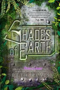Shades of Earth - Book #3 of the Across the Universe