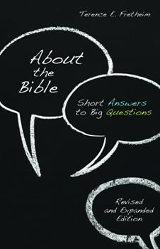 About the Bible: Short Answers to Big Questions (Exploring Christian Faith) 0806657677 Book Cover