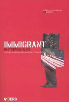 Hardcover Immigrant Entrepreneurs : Venturing Abroad in the Age of Globalization Book