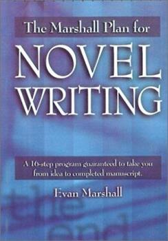 The Marshall Plan® for Novel Writing 0898798485 Book Cover