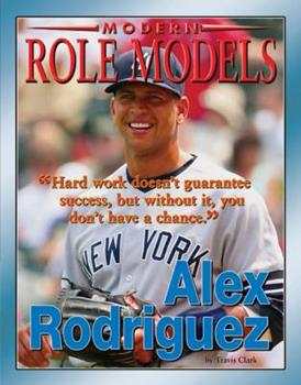 Alex Rodriguez - Book  of the Role Model Athletes