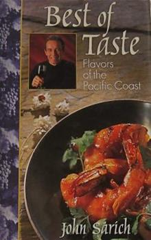 Best of Taste : Flavors of the Pacific Coast 0970805004 Book Cover
