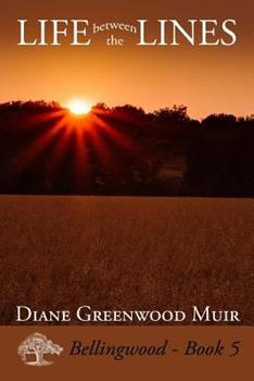 Life Between the Lines - Book #5 of the Bellingwood
