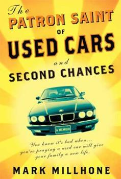 The Patron Saint of Used Cars and Second Chances: A Memoir 1594868239 Book Cover