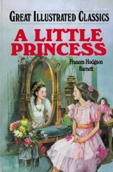 A Little Princess - Book  of the Great Illustrated Classics