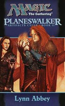 Planeswalker - Book #15 of the Magic: The Gathering