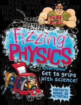 Fizzing Physics - Book  of the Science Crackers