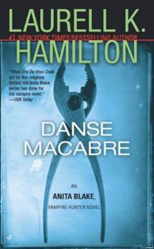 Danse Macabre (Anita Blake, Vampire Hunter, #14) - Book #14 of the Anita Blake, Vampire Hunter