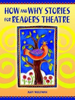How and Why Stories for Readers Theatre 1594690065 Book Cover