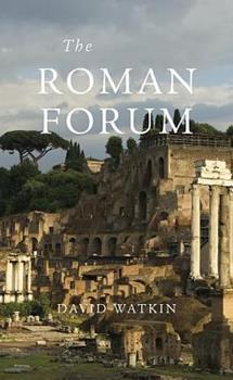 The Roman Forum - Book  of the Wonders of the World
