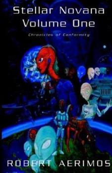Hardcover Stellar Novana Volume One : Chronicles of Conformity Book
