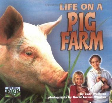 Life on a Pig Farm (Life on a Farm) 1575052377 Book Cover