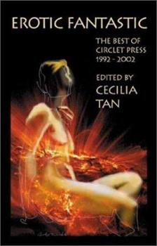 Erotic Fantastic: The Best of Circlet Press 1992-2002 - Book  of the Saga of the Skolian Empire
