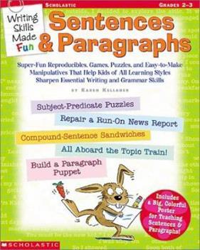 Writing Skills Made Fun: Sentences & Paragraphs 0439222664 Book Cover
