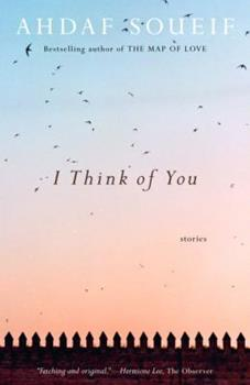 I Think of You: Stories 0307277216 Book Cover
