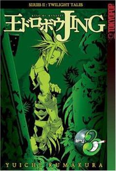 Paperback Jing King of Bandits: Twilight Tales, Vol. 3 Book