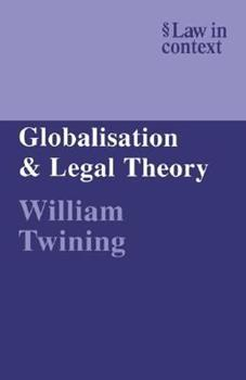 Paperback Globalisation and Legal Theory Book