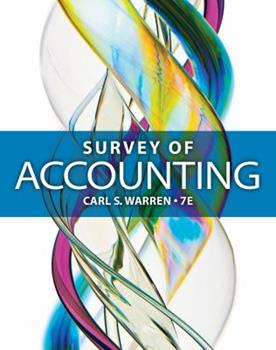 Survey of Accounting 0324572840 Book Cover