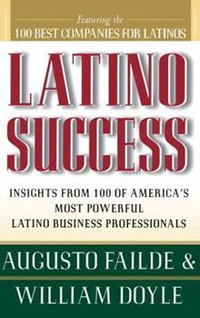 Latino Success 0684833425 Book Cover