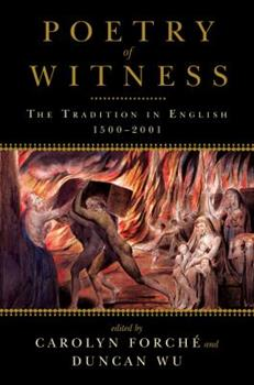 Poetry of Witness: The Tradition in English, 1500-2001 0393340422 Book Cover
