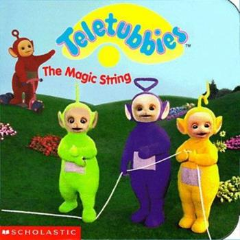 The Magic String - Book  of the Teletubbies