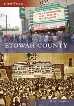 Etowah County - Book  of the  and Now