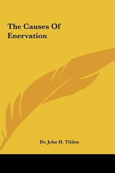 Hardcover The Causes of Enervation Book