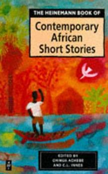 The Heinemann Book of Contemporary African Short Stories (African Writers Series) 043590566X Book Cover