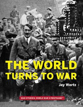 The World Turns to War 099888930X Book Cover