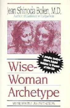 Wise-Woman Archetype: Menopause As Initiation/Cassette 1564550052 Book Cover