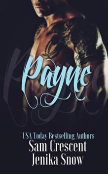 Payne - Book #3 of the Soldiers of Wrath MC: Grit Chapter